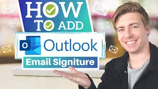 How to Add Emąil Signature in Outlook [2021]