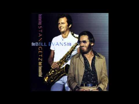 Bill Evans & Stan Getz - But Beautiful (1974 Full Album)