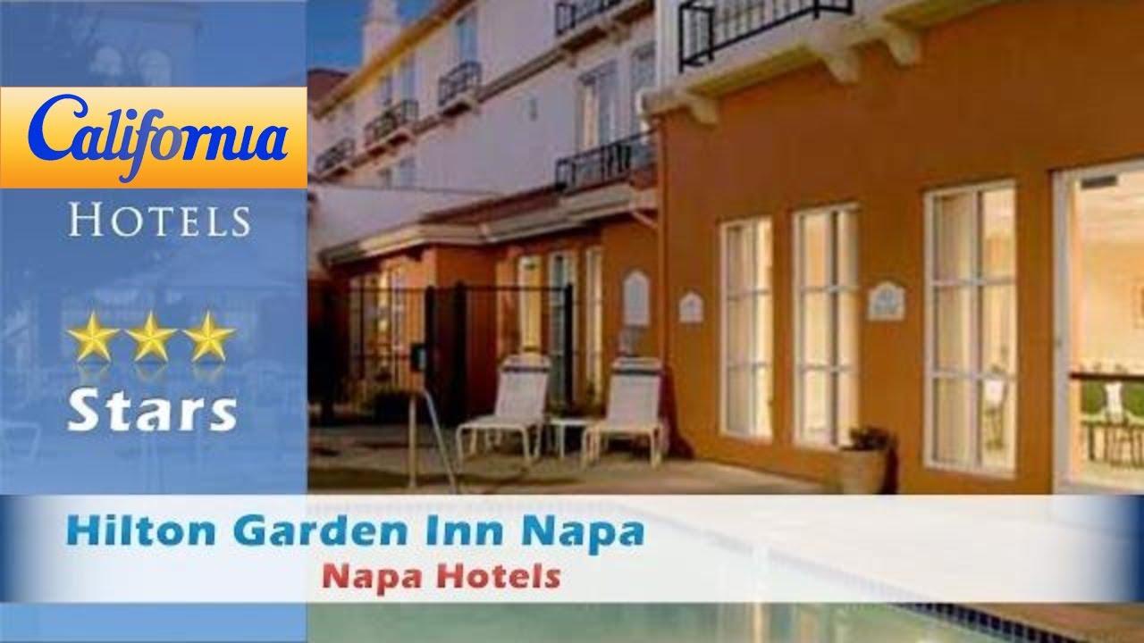 Hilton Garden Inn Napa, Napa Hotels - California - YouTube