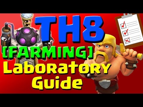 Clash of Clans: [FARMING] TH8 Laboratory Research Guide (September 2016) ULTIMATE!!!