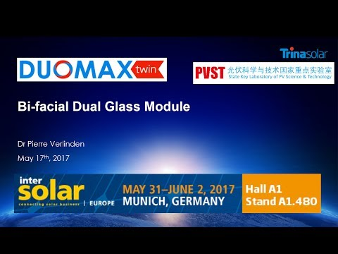 Webinar: DUOMAX Twin Bifacial Modules explained by Trina Solar Chief Scientist Dr Pierre Verlinden