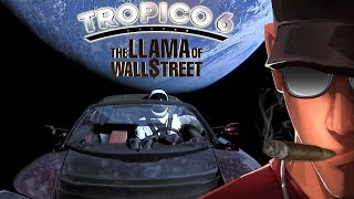 Tropico 6 The Llama of Wall Street ! HARD part 5 - My Brand in space!! | Let's Play Tropico 6