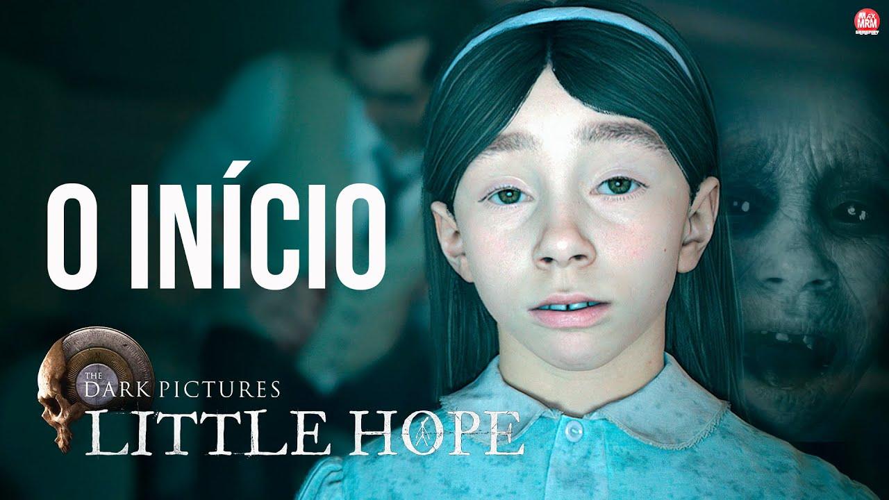 THE DARK PICTURES : LITTLE HOPE - O INÍCIO DE GAMEPLAY, em Português PT-BR | 4k