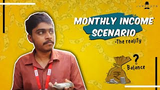 Monthly Income Scenario - the reality