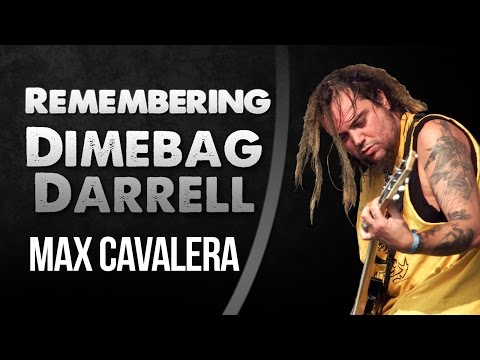 Max Cavalera - Remembering Dimebag Darrell
