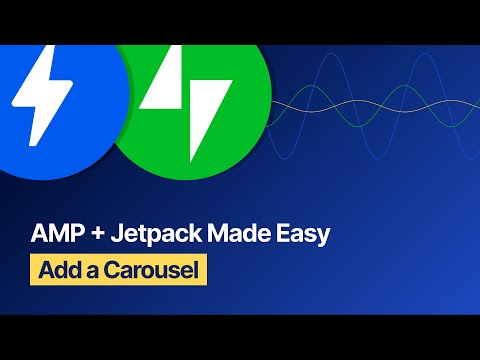 AMP + Jetpack Made Easy - Add a Carousel