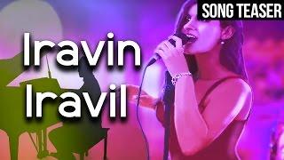 Iravin Iravil Promo | Anil Srinivasan | Madhan Karky | Nikitha Gandhi | DooPaaDoo