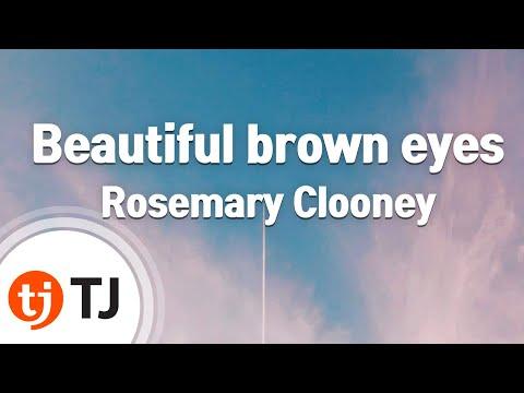 [TJ노래방] Beautiful brown eyes - Rosemary Clooney / TJ Karaoke