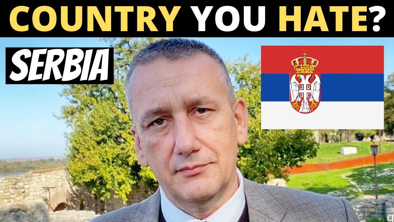 Which Country Do You HATE The Most? | SERBIA