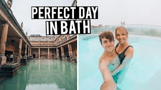 How to have the Perfect Day in Bath, England