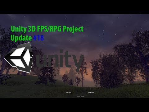 [Unity 3D] FPS/RPG Project Update #18 (Vitamins, Water Sources)