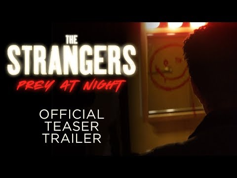 The Strangers: Prey at Night  - OFFICIAL TEASER TRAILER - In Theaters this March