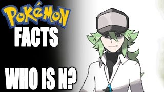 Pokémon Facts - Who is N?
