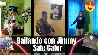Bailando con Jimmy Sale Calor