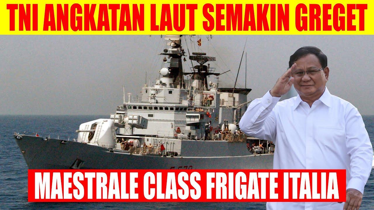 PERHATIAN DUNIA KE INDONESIA!! SETELAH PRABOWO RESMI AKUSISI MAESTRALE CLASS FRIGATE ITALIA