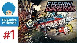 Fission Superstar X PL #1 | Death Skid Marks w kosmosie!