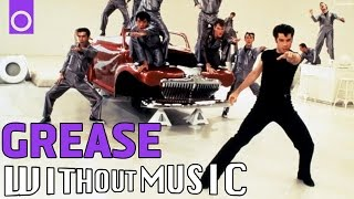 #WITHOUTMUSIC / GREASE - Greased Lightning
