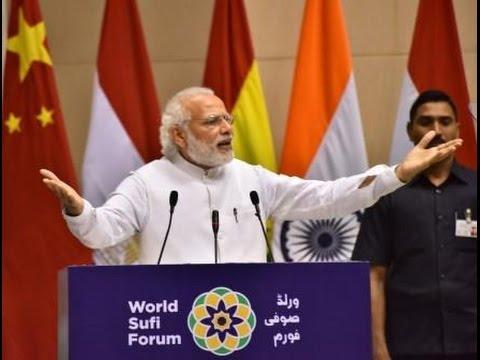 Few months back, PM Modi spoke at the World Sufi Forum in Delhi