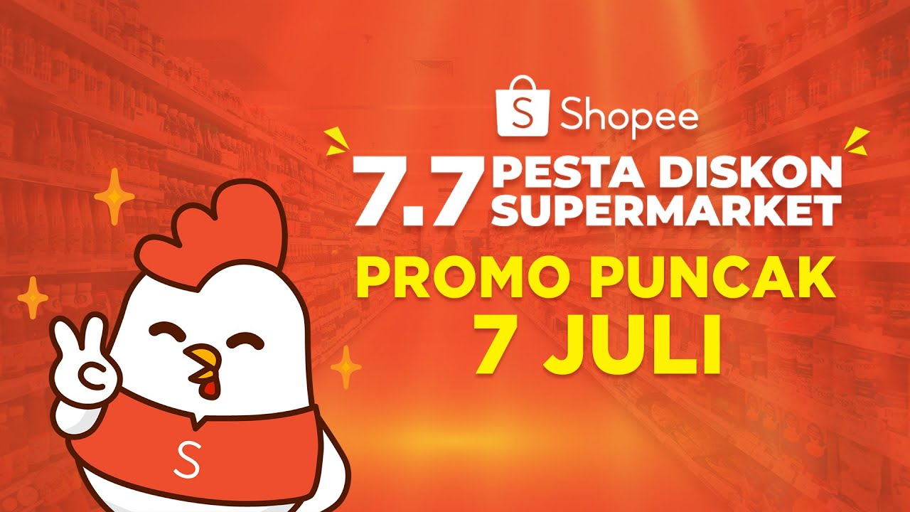 Jangan Lewatkan 7 Juli Promo Puncak 7 7 Pesta Diskon Supermarket Youtube