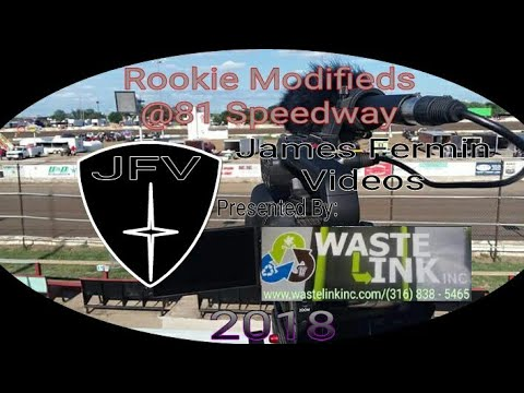 Rookie Modifieds #18, Feature, 81 Speedway, 2018