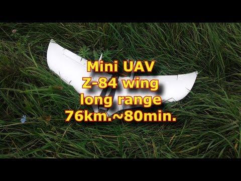 Mini UAV Z-84 wing long range 76km.~80min.