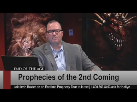The First & Second Coming | End of the Age | Irvin Baxter LIVE Stream