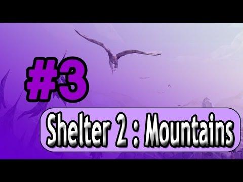 Shelter 2 DLC: Mountains   Winter Hardships #3  