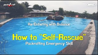 [PackraftClub] #Self-Rescue #p…