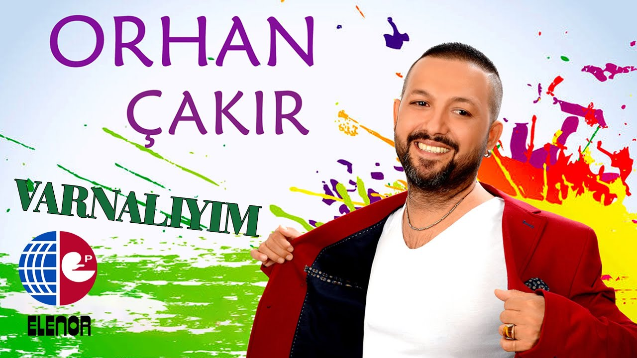 ORHAN ÇAKIR - GELİNİM