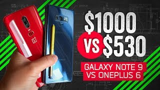 Galaxy Note 9 vs OnePlus 6: The $500 Difference