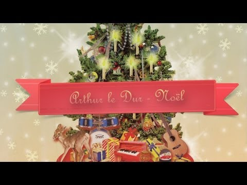 Arthur le Dur - Noel