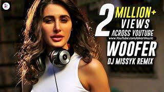 Woofer | Dr Zeus | Snoop Dogg | Zora Randhawa | Nargis Fakhri | DJ Missyk Remix