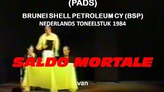 BRUNEI NEDERLANDS TONEEL 1984 - SALDO MORTALE
