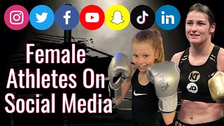 Female Boxers and Athletes on Social Media | Why We Need More