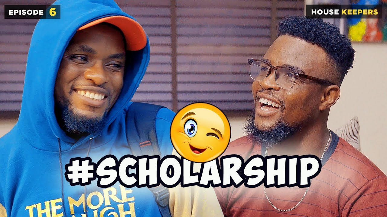 Download SCHOLARSHIP - EPISODE 6 | HOUSE KEEPERS SERIES | MARK ANGEL COMEDY