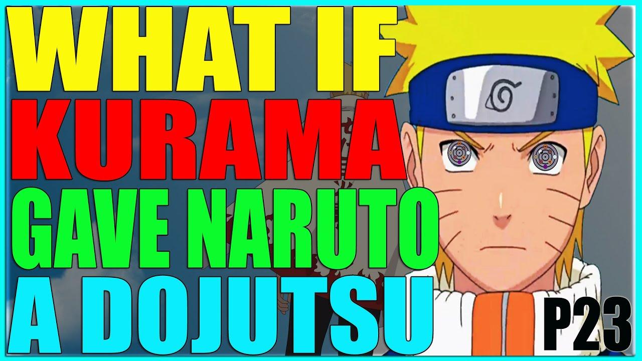 Download What if kurama gave Naruto a dojutsu part 23