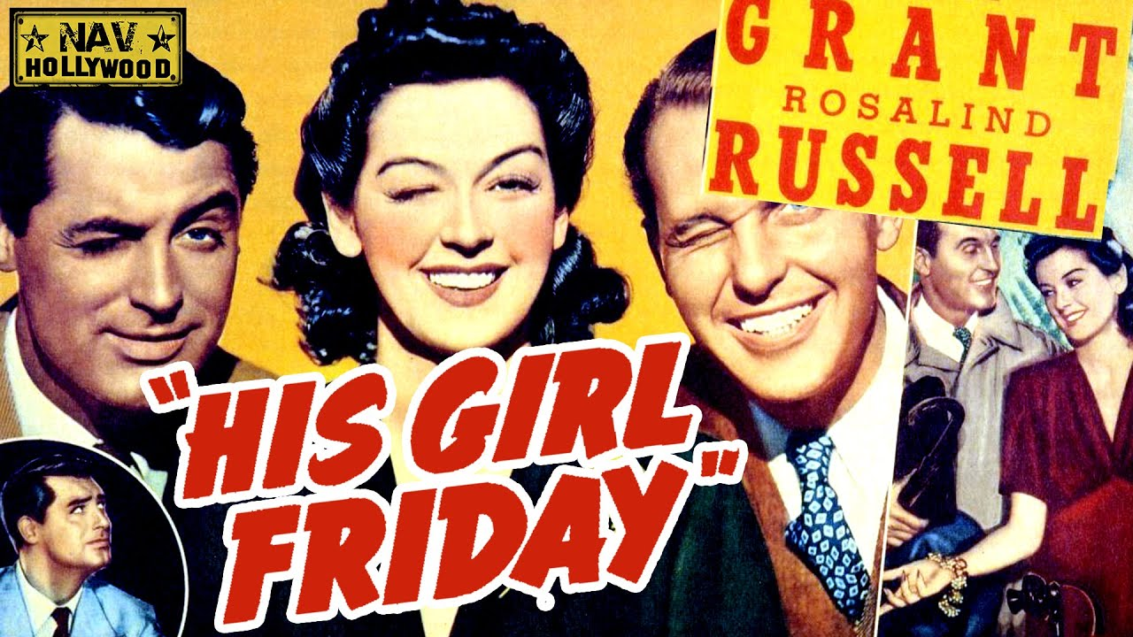 His Girl Friday 1940 Full Movie   American screwball comedy film   Old English Movies  NAV Hollywood