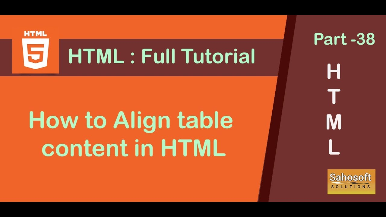 How to Align table content in HTML : Part 38 HTML Full ...