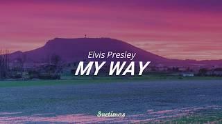 Gambar cover Elvis Presley * My Way // español - english