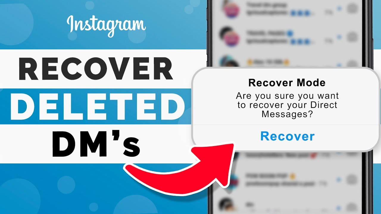 How to Recover Deleted Messages on Instagram in 30 - Instagram DMs