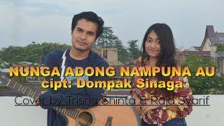 Download LAGU BATAK -NUNGA ADONG NAMPUNA AU (Versi Akustik) Cover