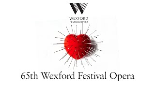 65th Wexford Festival Opera Trailer