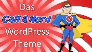 WordPress Theme Auswahl 2019 so einfach wie ein Homepagebaukasten mit dem Call a Nerd Theme