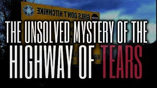 The Tragic & Unsolved Story Of The Canadian Highway Of Tears