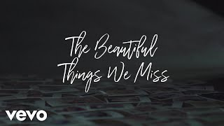 Matthew West The Beautiful Things We Miss.mp3