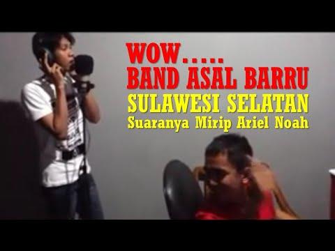 HEBAT....Band dari Barru, Sulawesi Selatan, Suaranya Mirip Ariel dan Noah Band