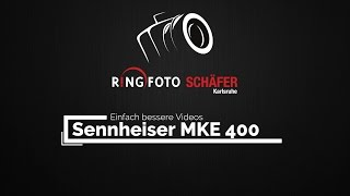 Praxistest: Sennheiser MKE 400