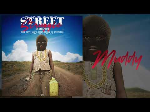 Muddy - Where We Come From (Street Struggle Riddim) Dancehall 2020