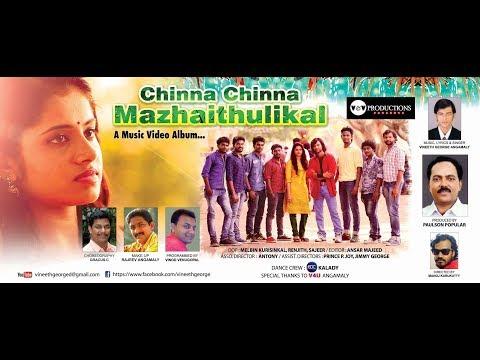 Chinna Chinna Mazhai Thulikal