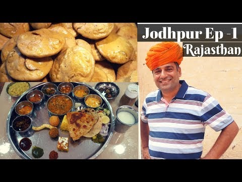 Jodhpur, Rajasthan: Street Food, Places To Visit  | Rajasthani Thali EP 1
